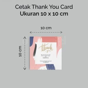 Thank You Card - 10 x 10 cm (Cetak Digital Offset)