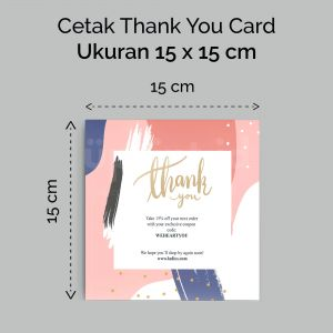 Thank You Card - 15 x 15 cm (Cetak Digital Offset)