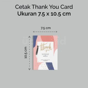 Thank You Card - 7.5 x 10.5 cm (Cetak Digital Offset)